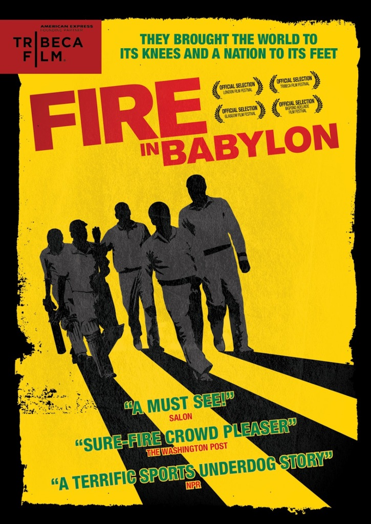 The poster for 'Fire in Babylon' shows five cricketers in shadows walking together as a golden light shines from behind them